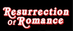 Resurrection of Authentic Romance (R.O.A.R.)
